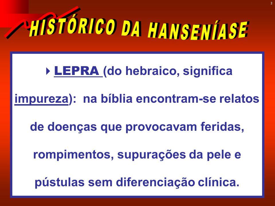 HISTÓRICO DA HANSENÍASE