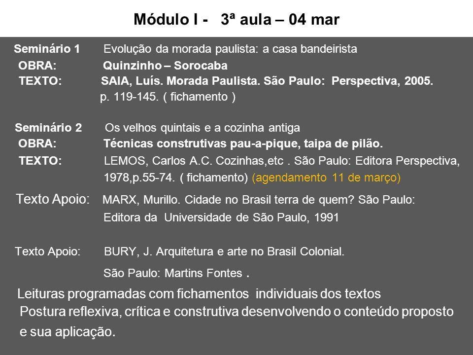 Seminário 1 Evolução da morada paulista: a casa bandeirista