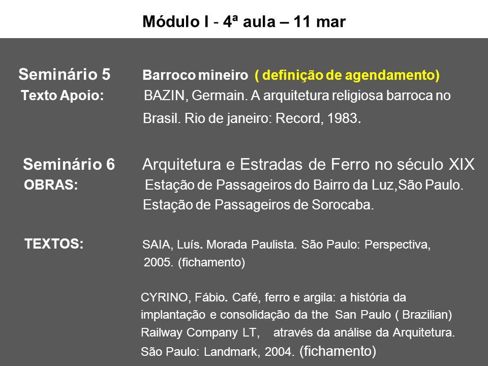 Seminário 5 Barroco mineiro ( definição de agendamento)