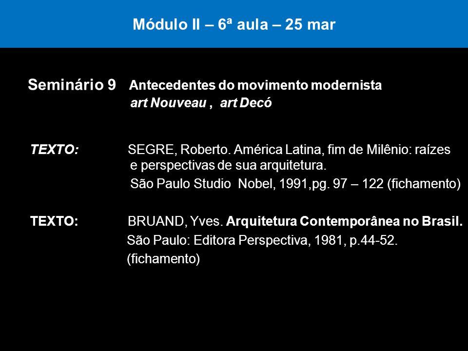 Seminário 9 Antecedentes do movimento modernista