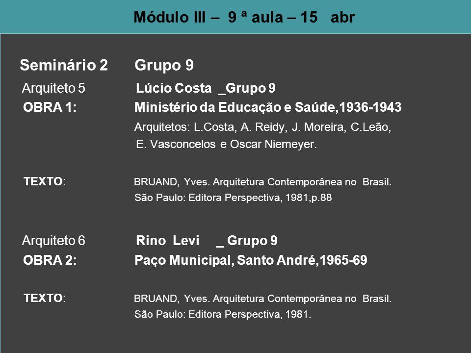 Arquiteto 5 Lúcio Costa _Grupo 9