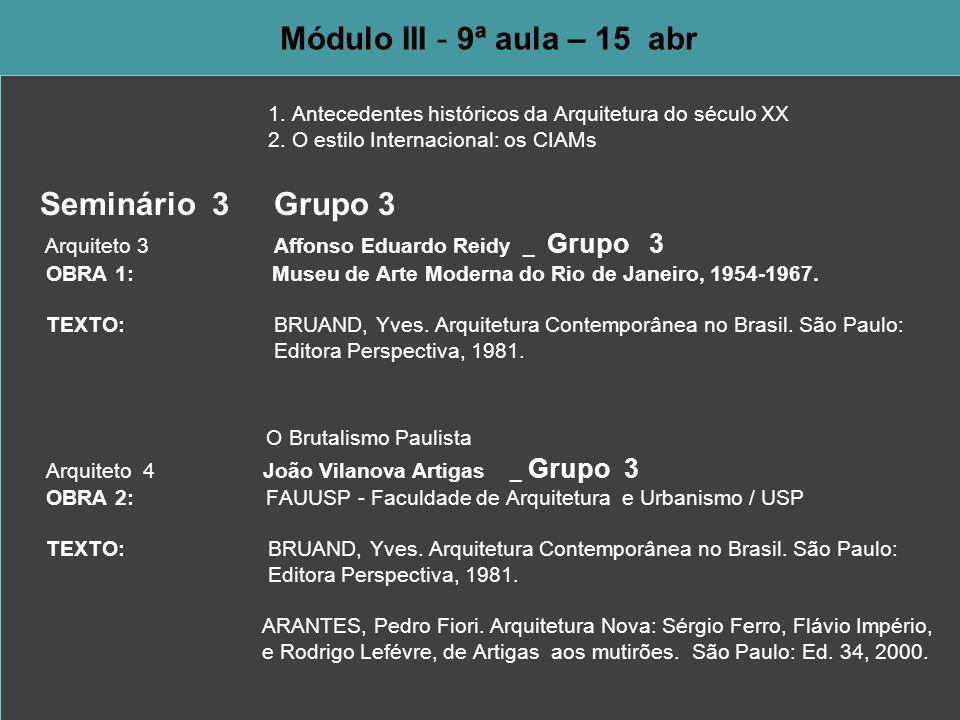 Arquiteto 3 Affonso Eduardo Reidy _ Grupo 3