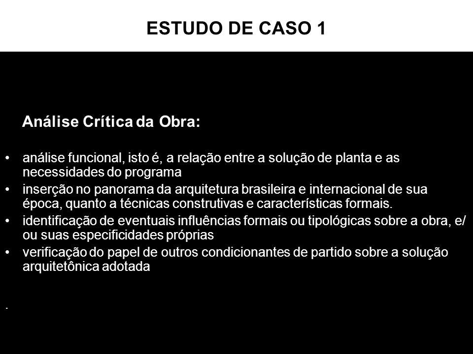 ESTUDO DE CASO 1 Análise Crítica da Obra: