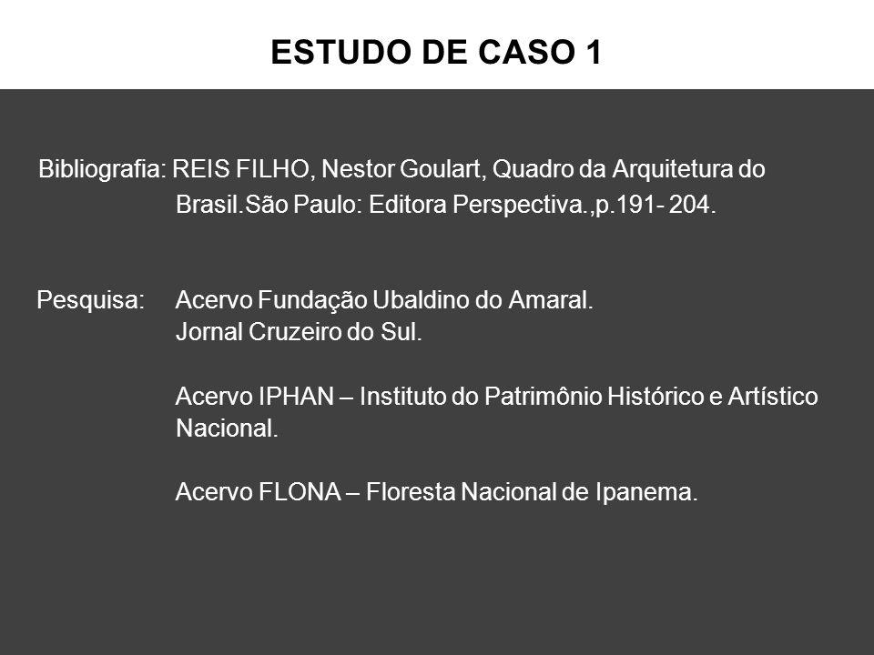 Bibliografia: REIS FILHO, Nestor Goulart, Quadro da Arquitetura do