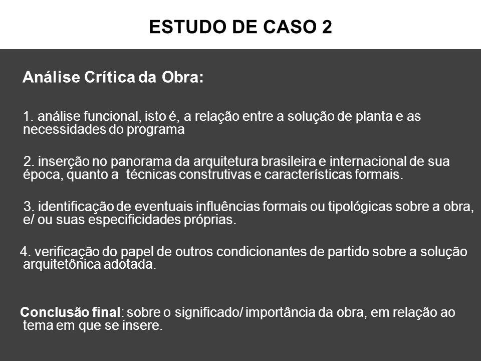 ESTUDO DE CASO 2 Análise Crítica da Obra: