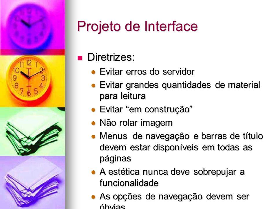 Projeto de Interface Diretrizes: Evitar erros do servidor