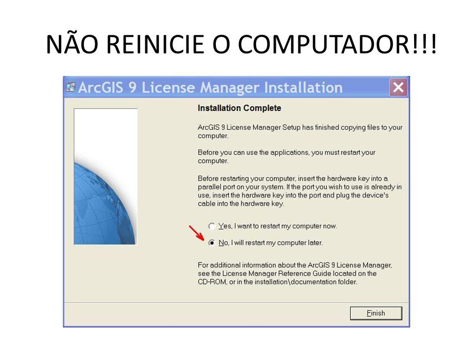 NÃO REINICIE O COMPUTADOR!!!