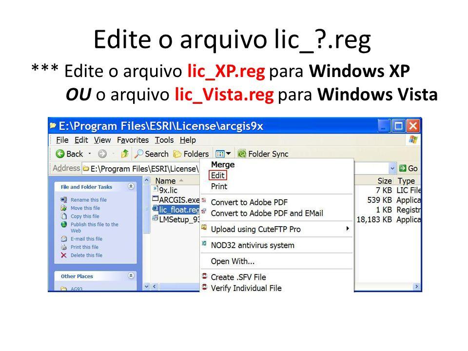 Edite o arquivo lic_ .reg