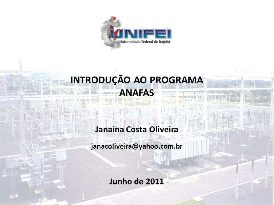 INTRODUÇÃO AO PROGRAMA Janaina Costa Oliveira