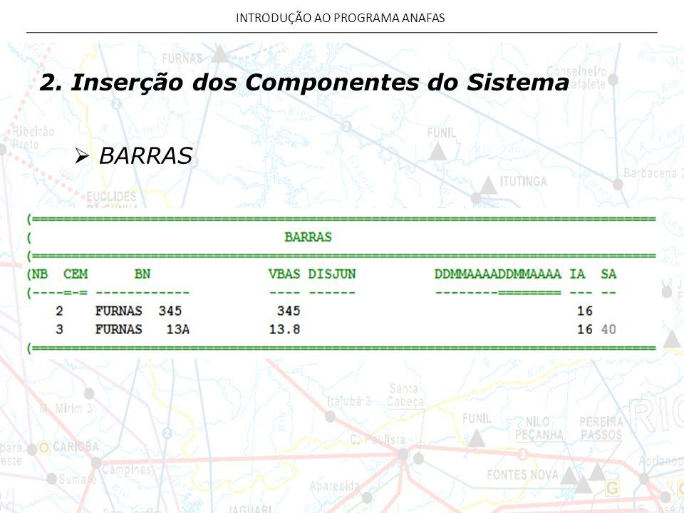 2. Inserção dos Componentes do Sistema BARRAS