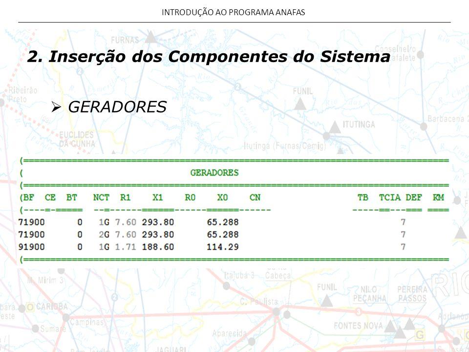 2. Inserção dos Componentes do Sistema GERADORES
