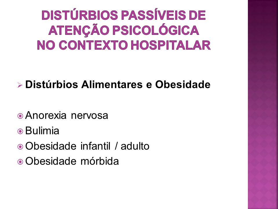 Distúrbios passíveis de atenção psicológica no contexto hospitalar