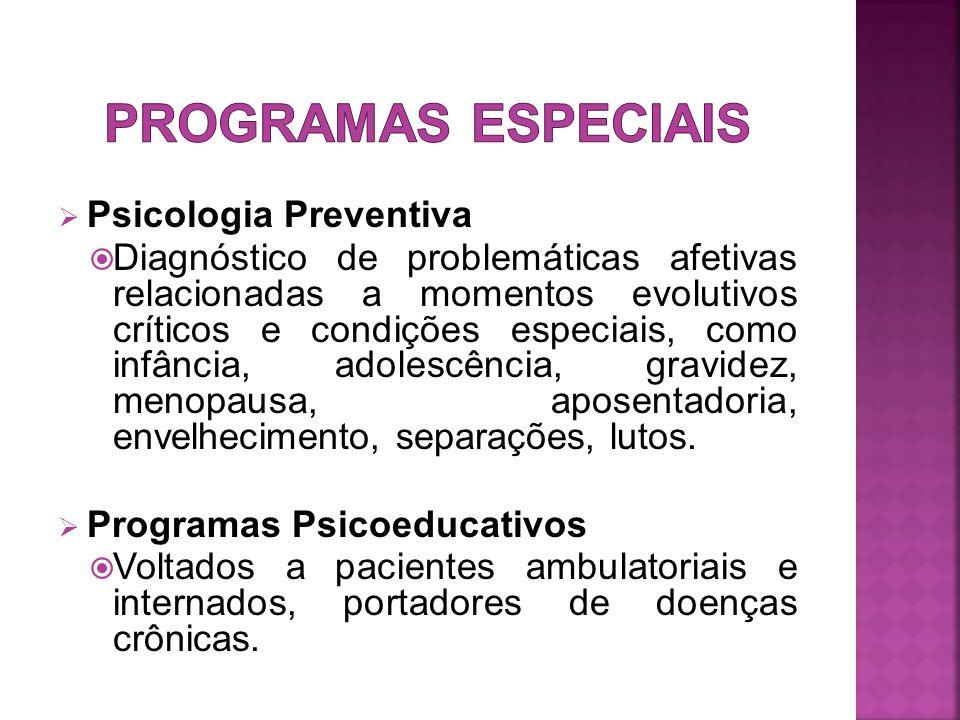 Programas Especiais Psicologia Preventiva
