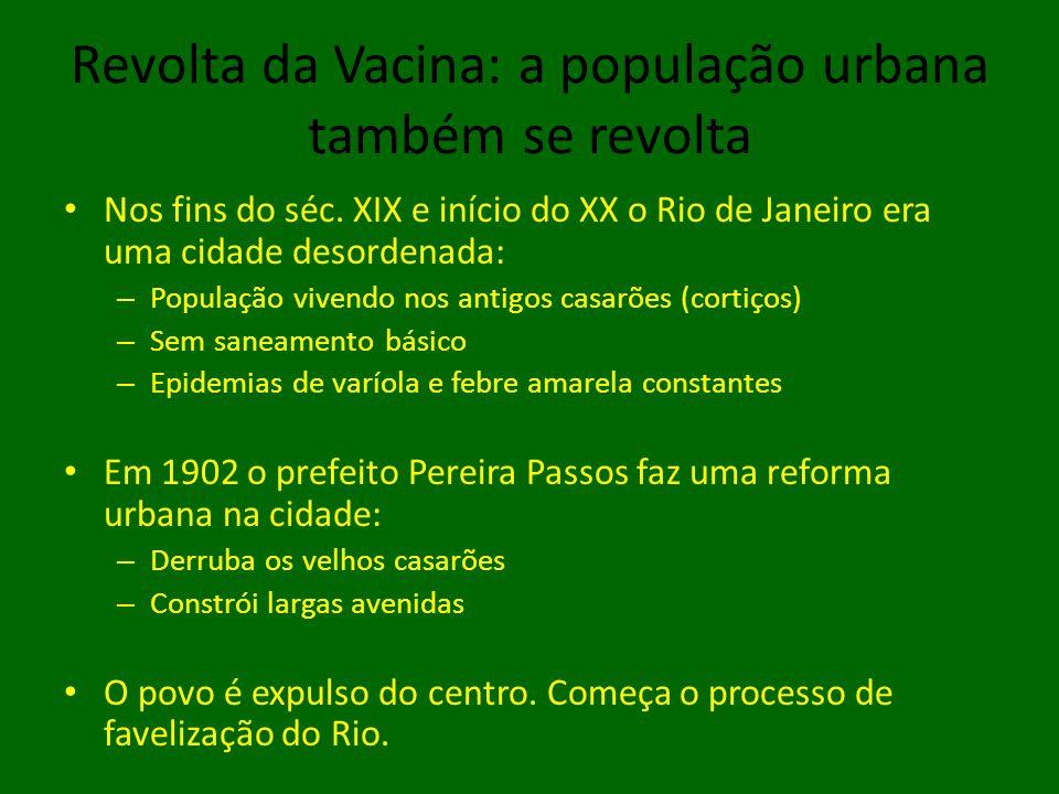 Revolta da Vacina: a população urbana também se revolta