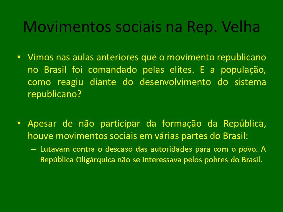 Movimentos sociais na Rep. Velha