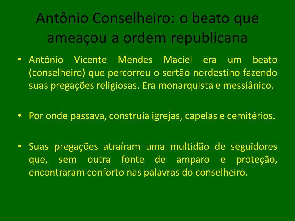 Antônio Conselheiro: o beato que ameaçou a ordem republicana