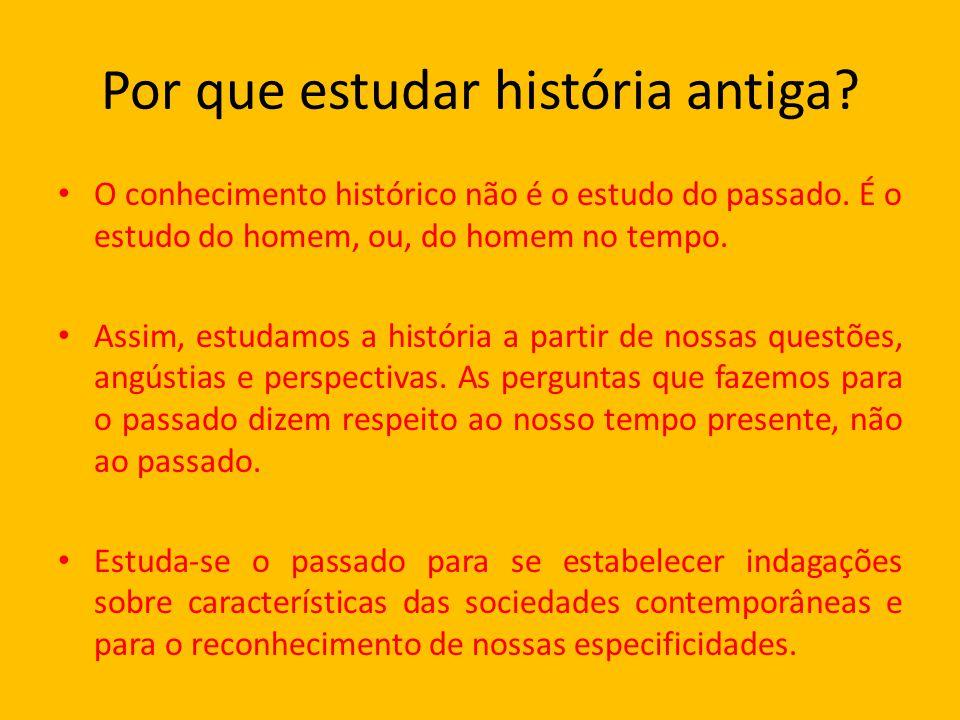 Por que estudar história antiga