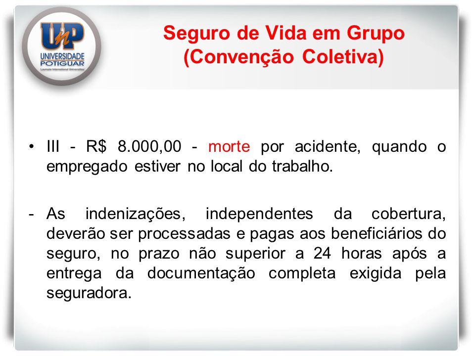 Seguro de Vida em Grupo (Convenção Coletiva)