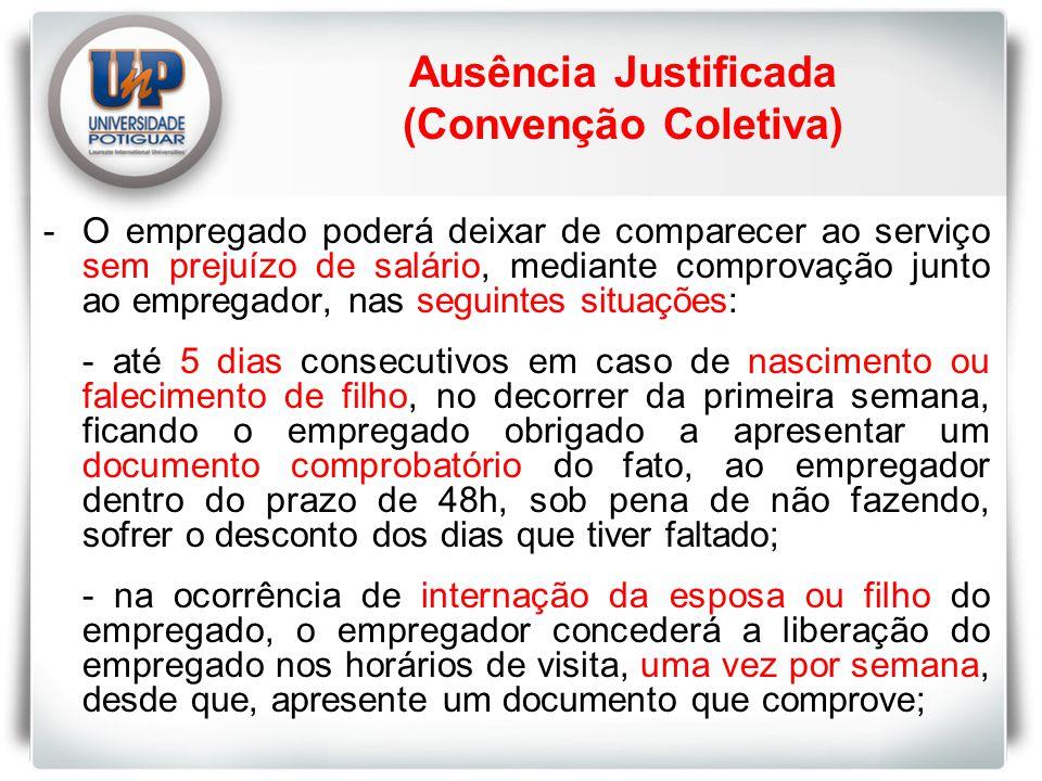 Ausência Justificada (Convenção Coletiva)