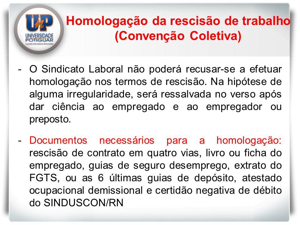 Homologação da rescisão de trabalho (Convenção Coletiva)