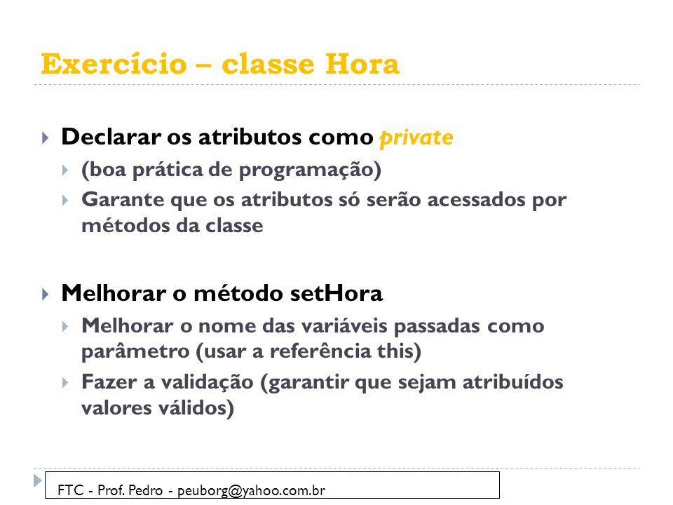 Exercício – classe Hora