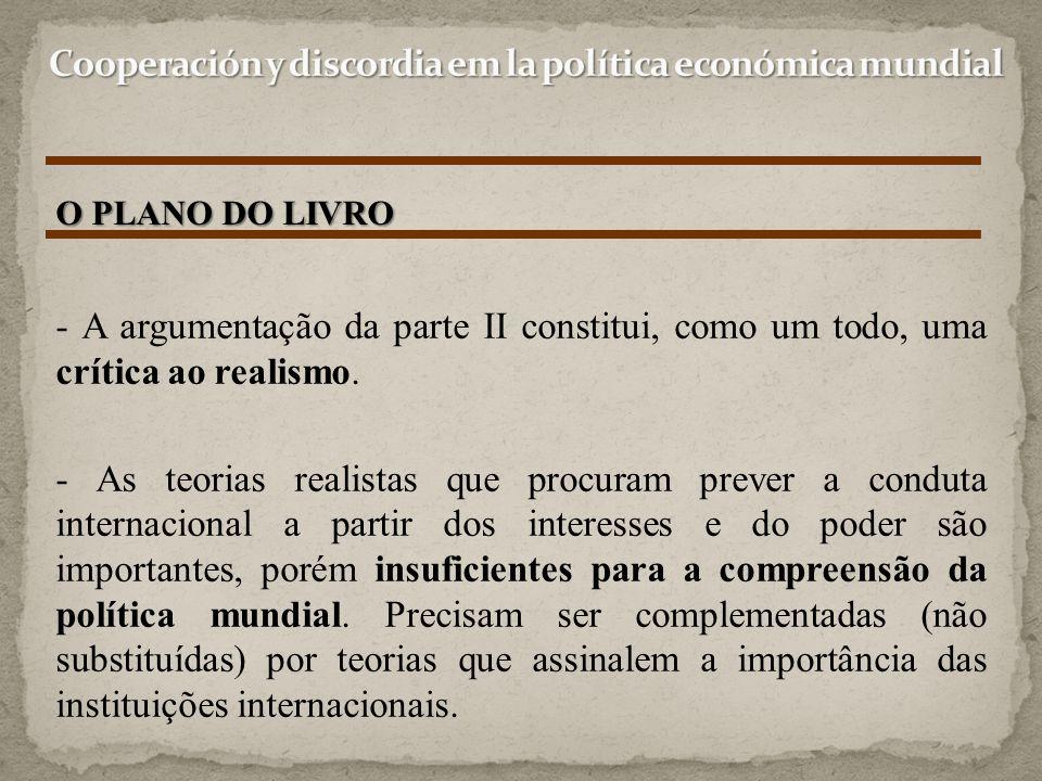 Cooperación y discordia em la política económica mundial