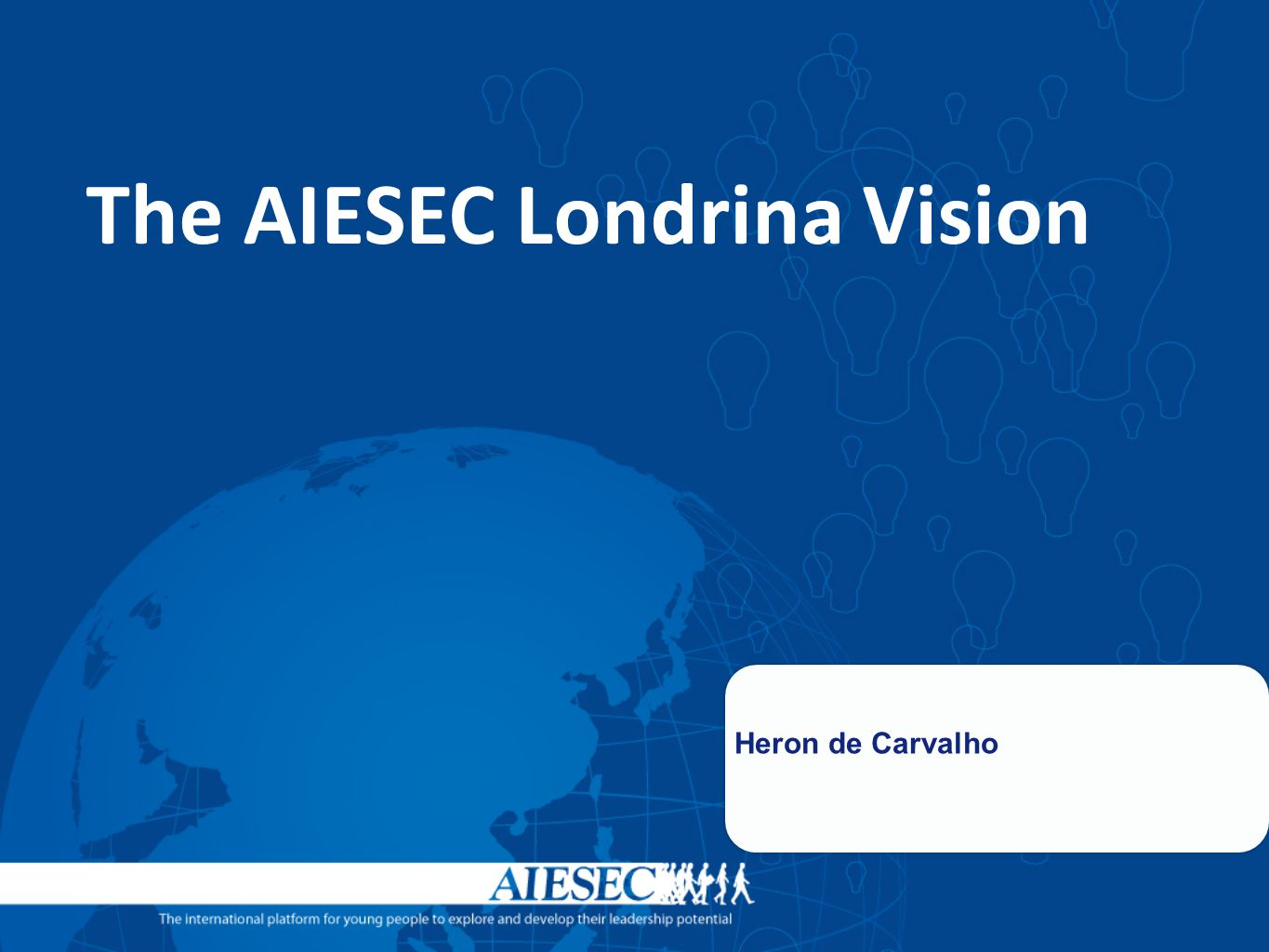 The AIESEC Londrina Vision