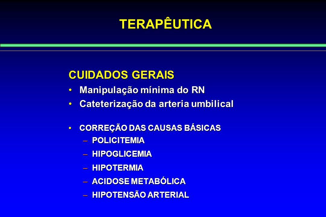 TERAPÊUTICA CUIDADOS GERAIS Manipulação mínima do RN