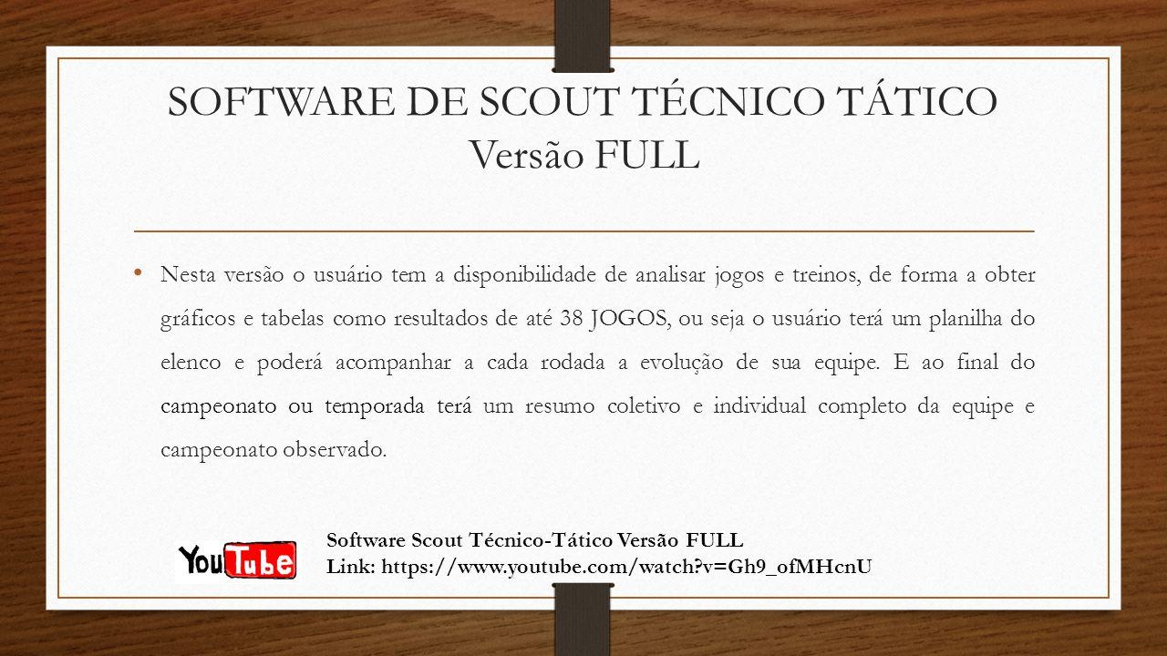 SOFTWARE DE SCOUT TÉCNICO TÁTICO Versão FULL