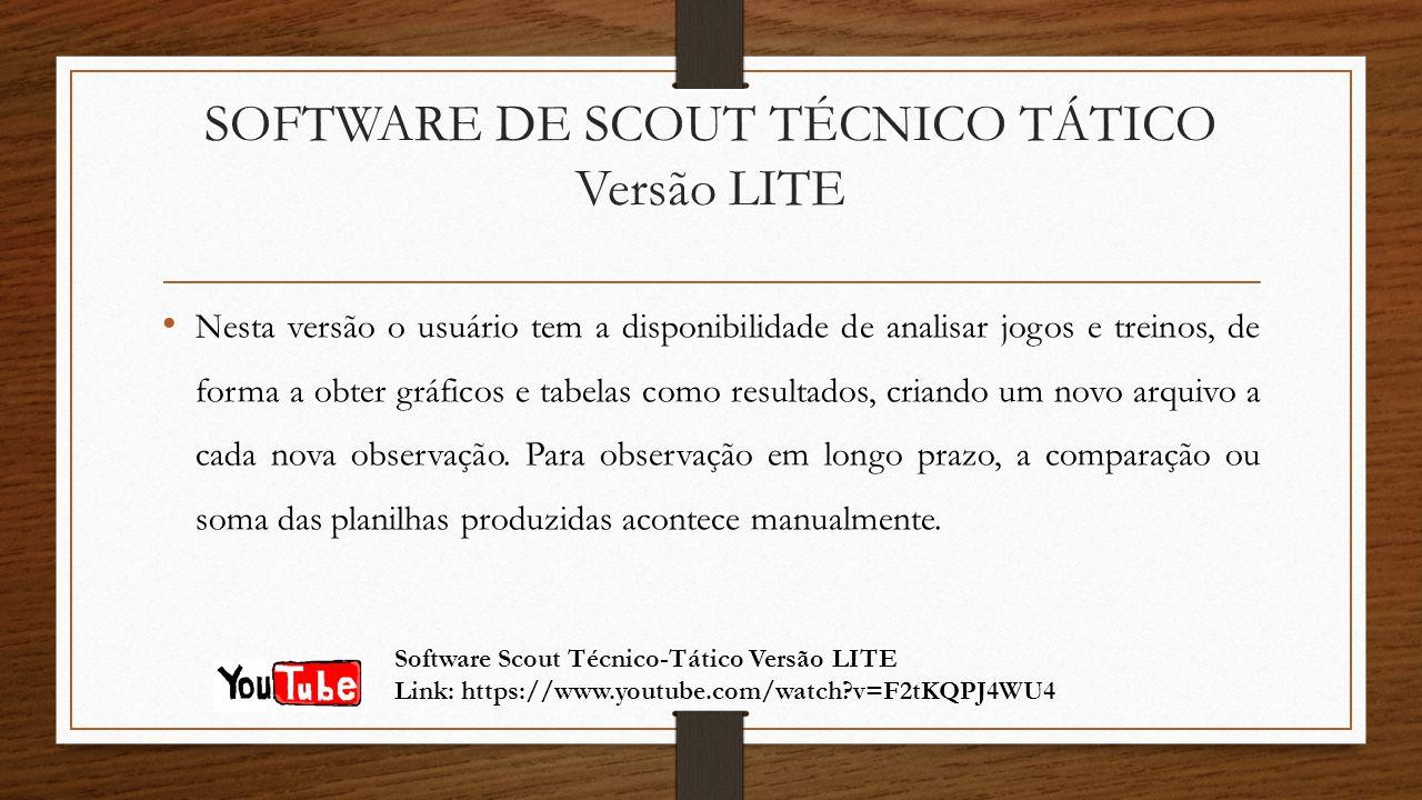 SOFTWARE DE SCOUT TÉCNICO TÁTICO Versão LITE