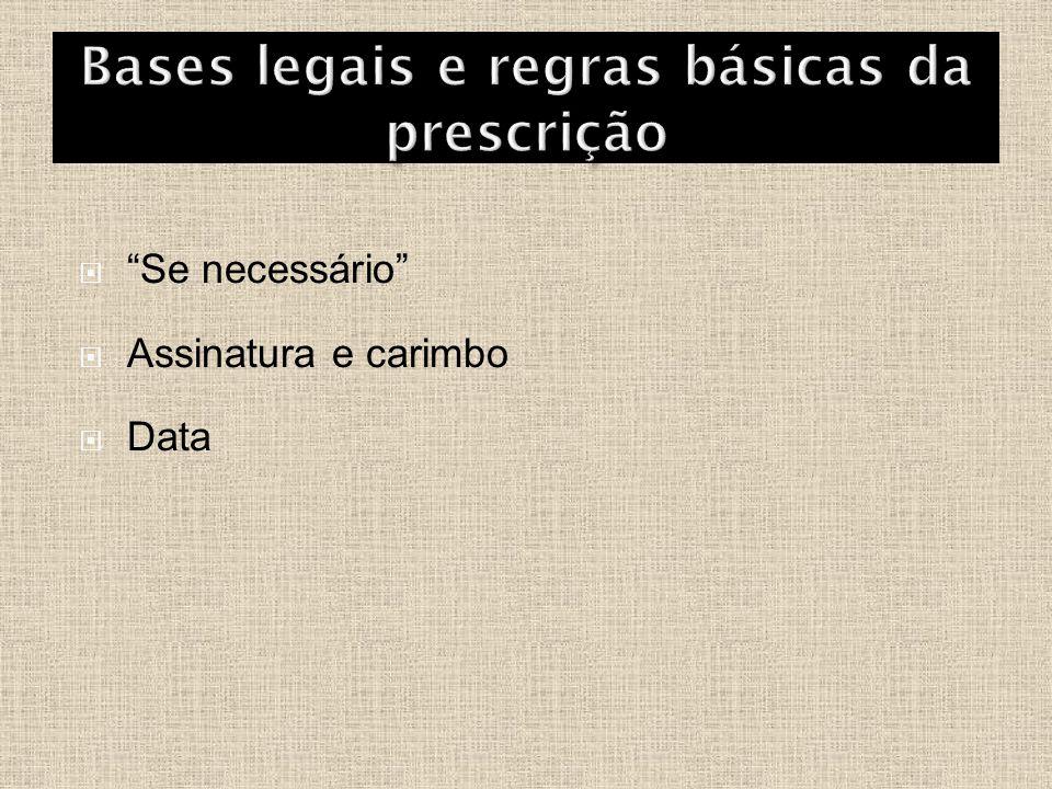 Bases legais e regras básicas da prescrição