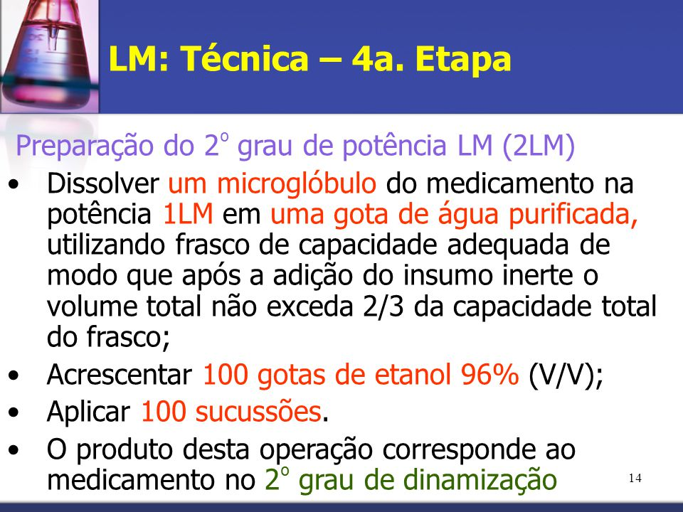 LM: Técnica – 4a. Etapa Preparação do 2º grau de potência LM (2LM)