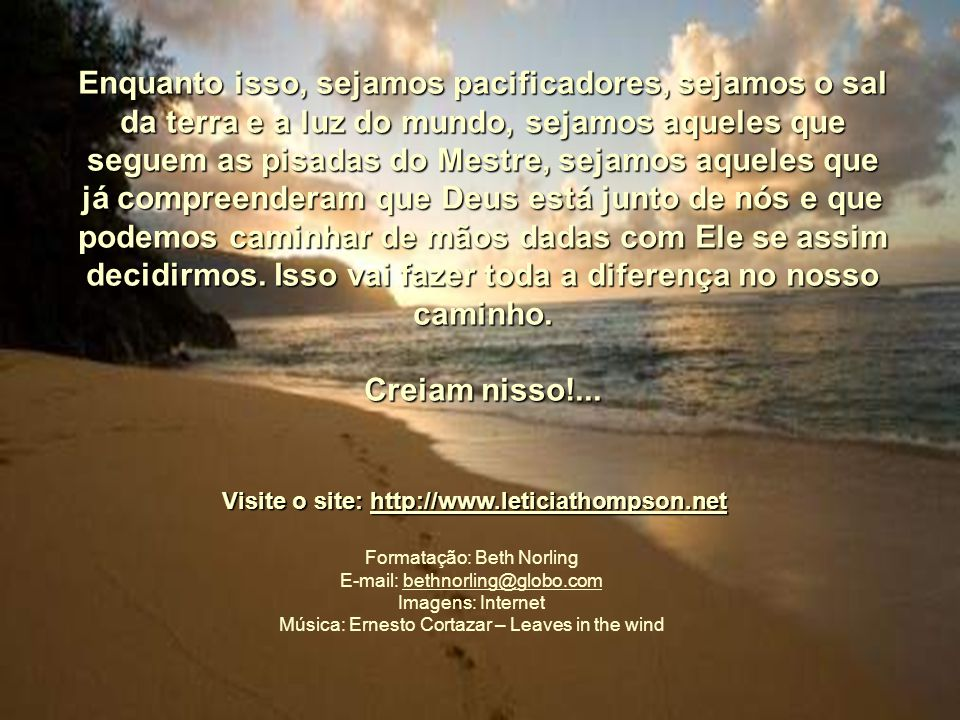 Visite o site: http://www.leticiathompson.net
