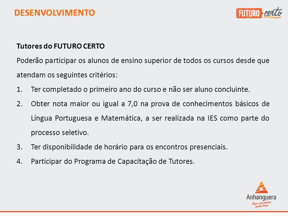 DESENVOLVIMENTO Tutores do FUTURO CERTO