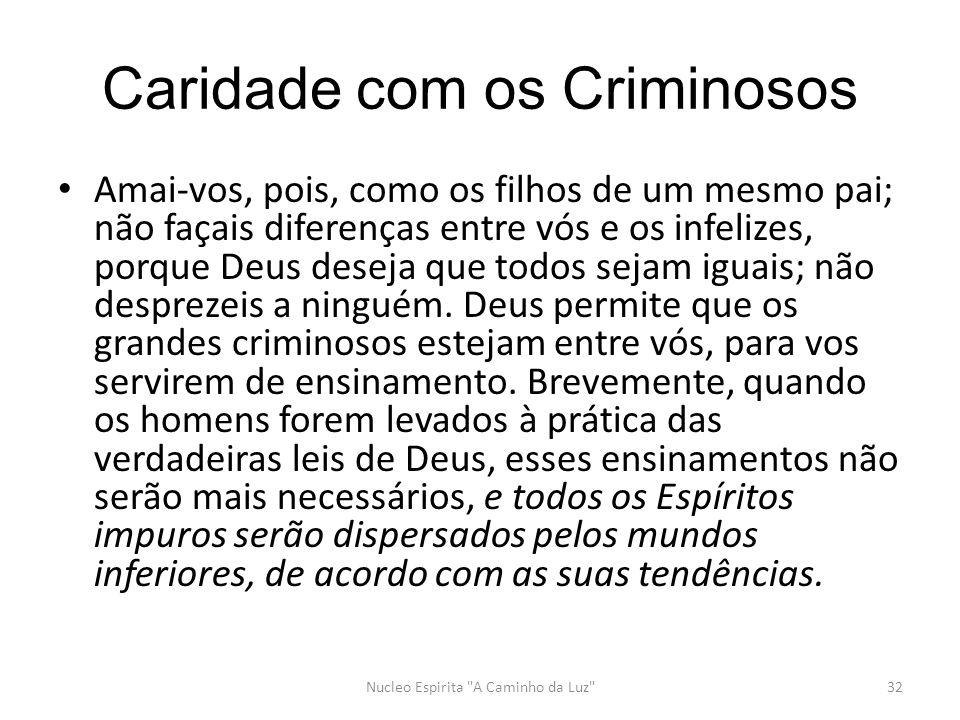 Caridade com os Criminosos