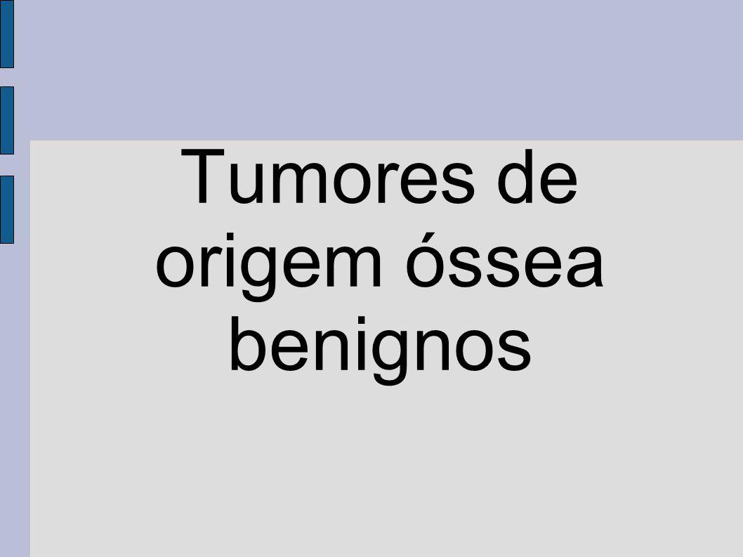 Tumores de origem óssea benignos