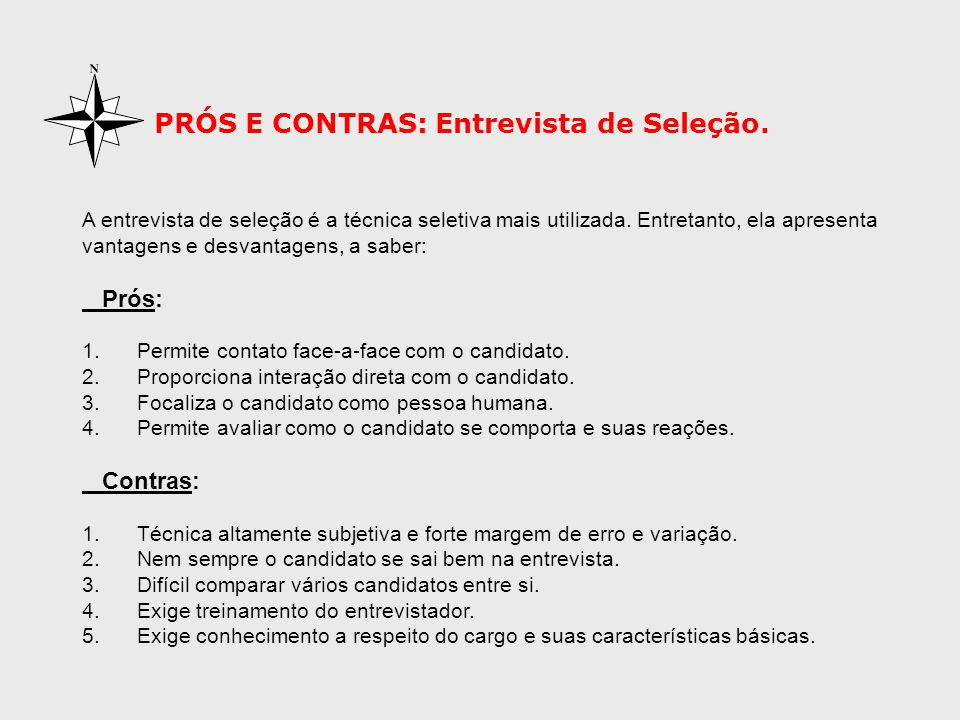 PRÓS E CONTRAS: Entrevista de Seleção.