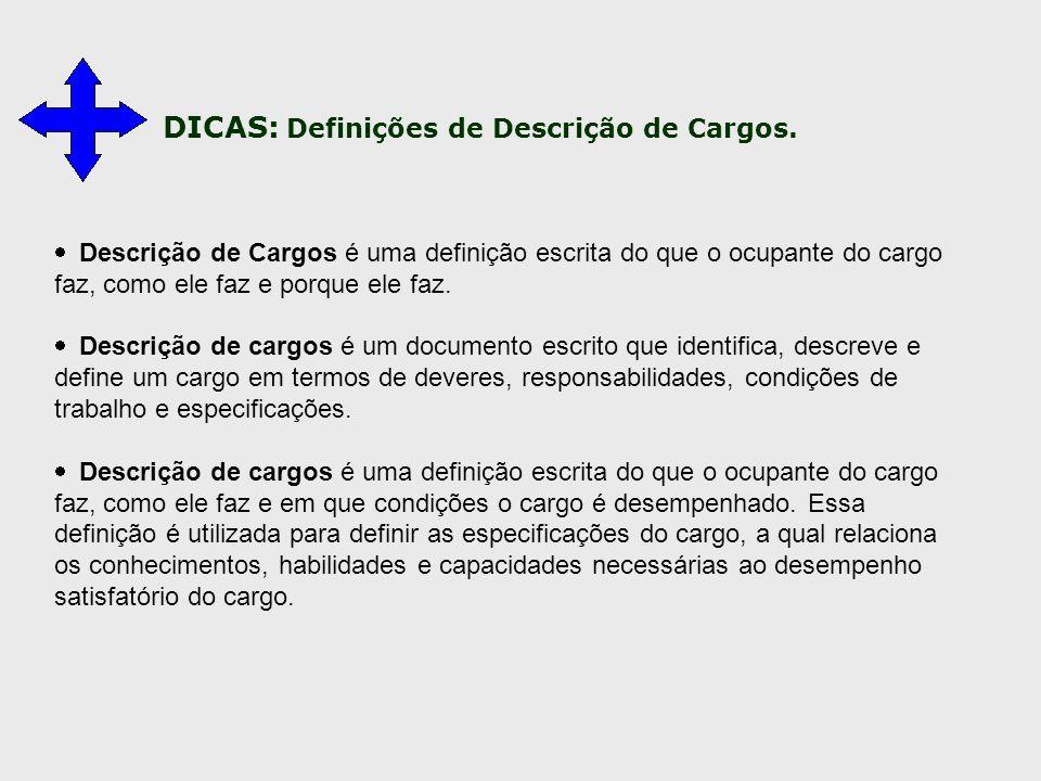 DICAS: Definições de Descrição de Cargos.