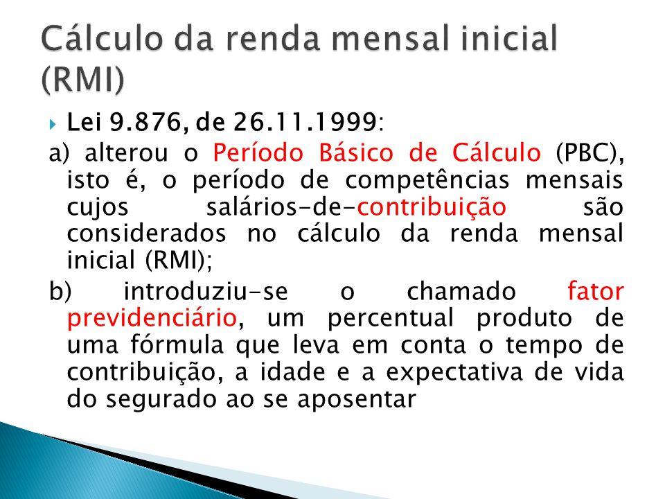 Cálculo da renda mensal inicial (RMI)
