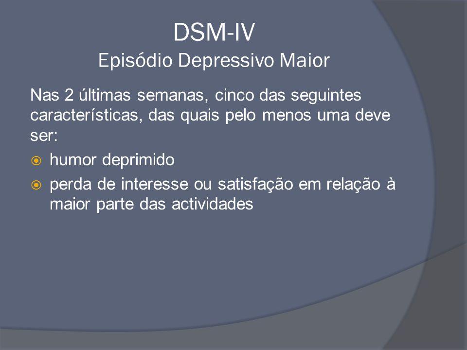 DSM-IV Episódio Depressivo Maior
