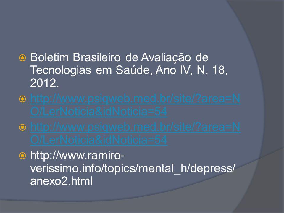 Boletim Brasileiro de Avaliação de Tecnologias em Saúde, Ano IV, N