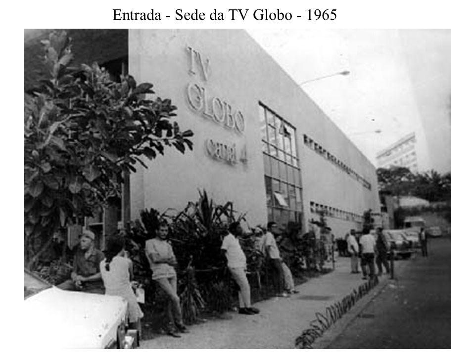 Entrada - Sede da TV Globo - 1965