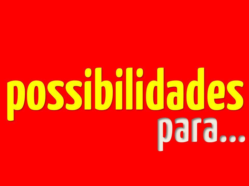 possibilidades para...