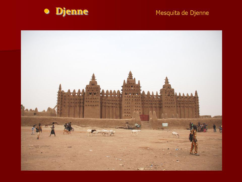 • Djenne Mesquita de Djenne