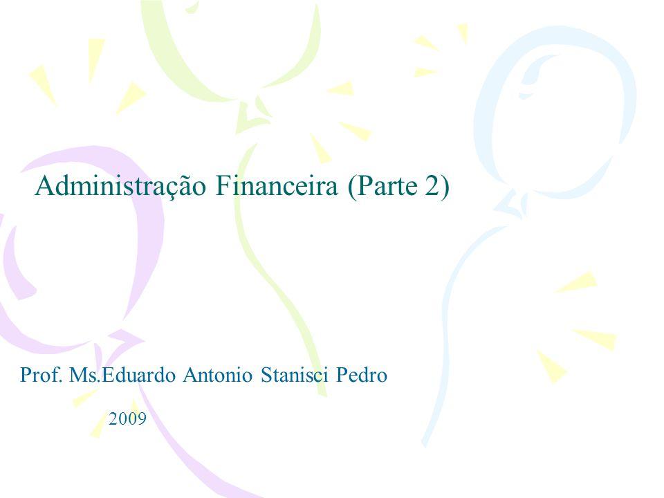 Administração Financeira (Parte 2)