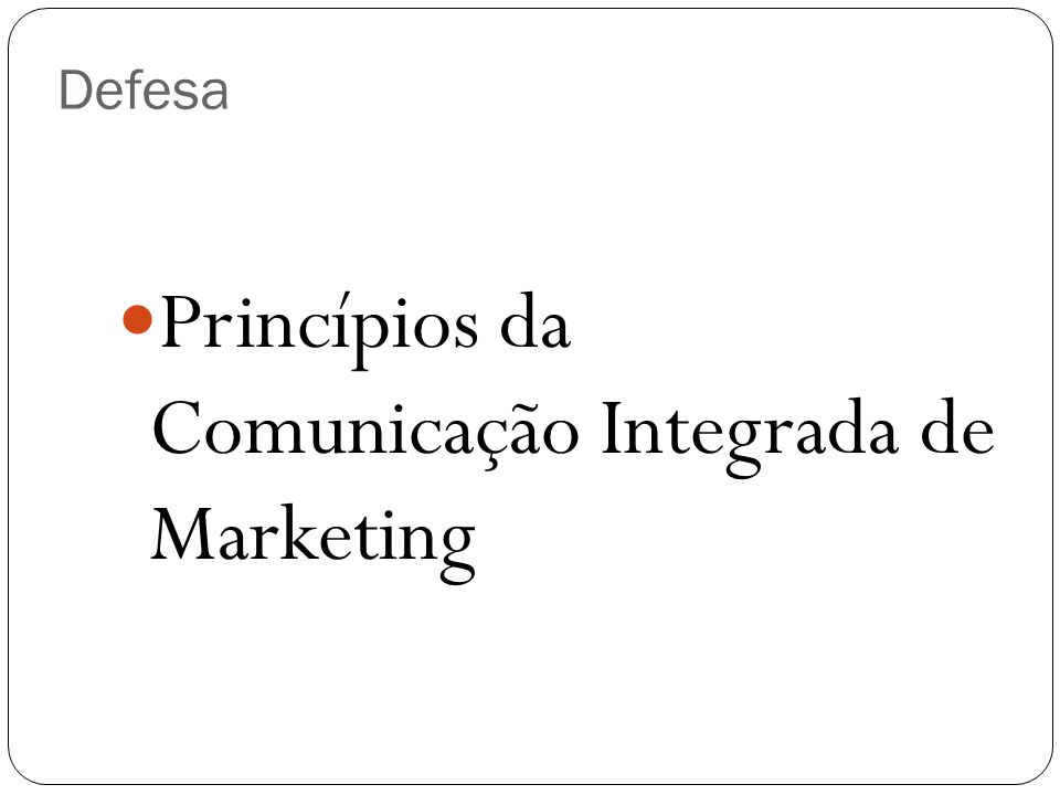 Princípios da Comunicação Integrada de Marketing
