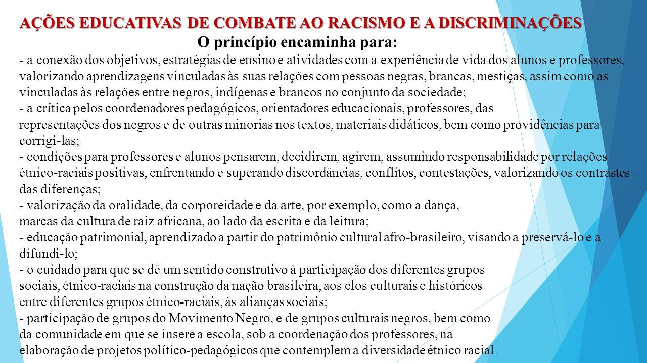 AÇÕES EDUCATIVAS DE COMBATE AO RACISMO E A DISCRIMINAÇÕES