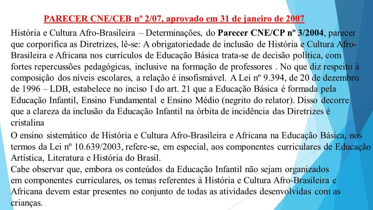 PARECER CNE/CEB nº 2/07, aprovado em 31 de janeiro de 2007