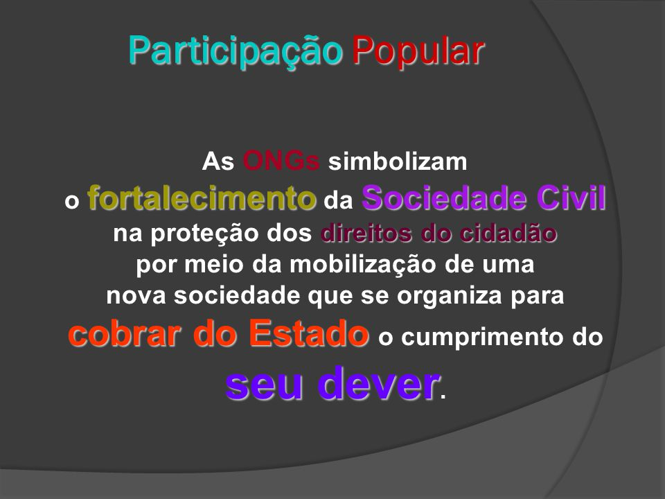 Participação Popular As ONGs simbolizam