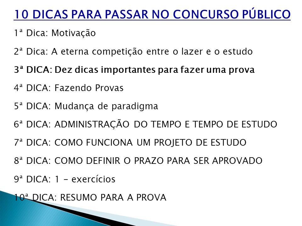 10 DICAS PARA PASSAR NO CONCURSO PÚBLICO